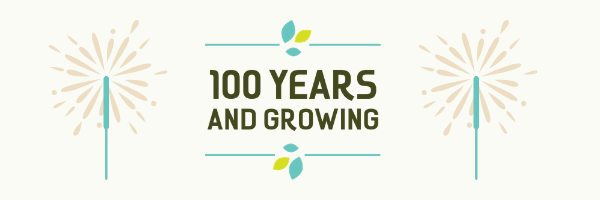 100 years and growing