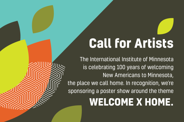 Call for artists for WELCOME X HOME poster show benefiting International Institute of Minnesota